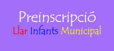 Preinscripció Llar Infants Municipal