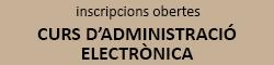 Curs Administració Electrònica